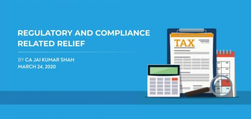 REGULATORY AND COMPLIANCE RELATED RELIEF – 24th MARCH 2020
