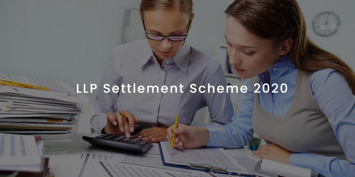 LLP Settlement Scheme 2020