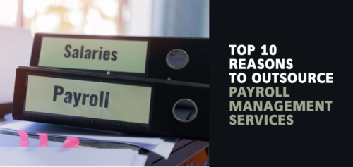 Top 10 Reasons to Outsource Payroll Management Services