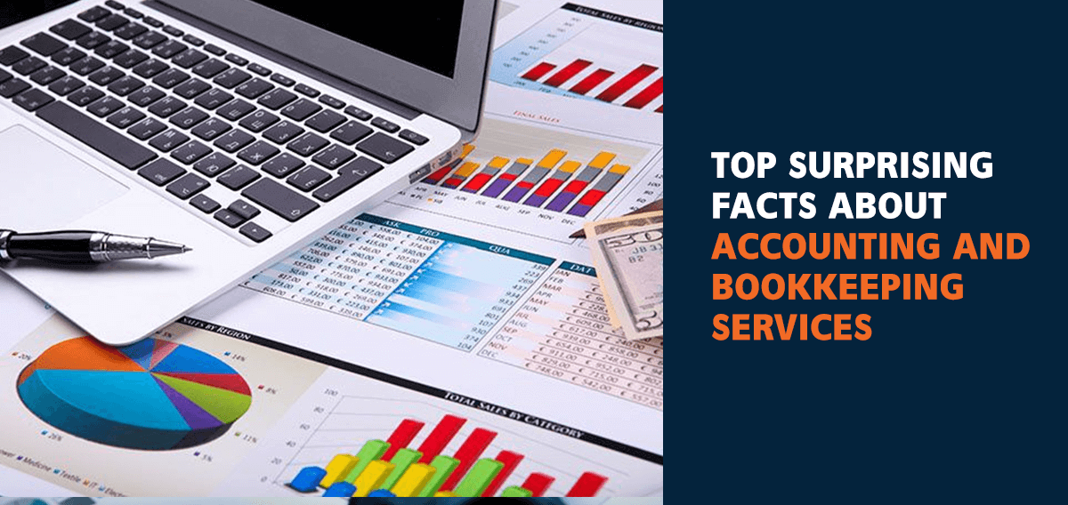 Top Surprising Facts About Accounting and Bookkeeping Services